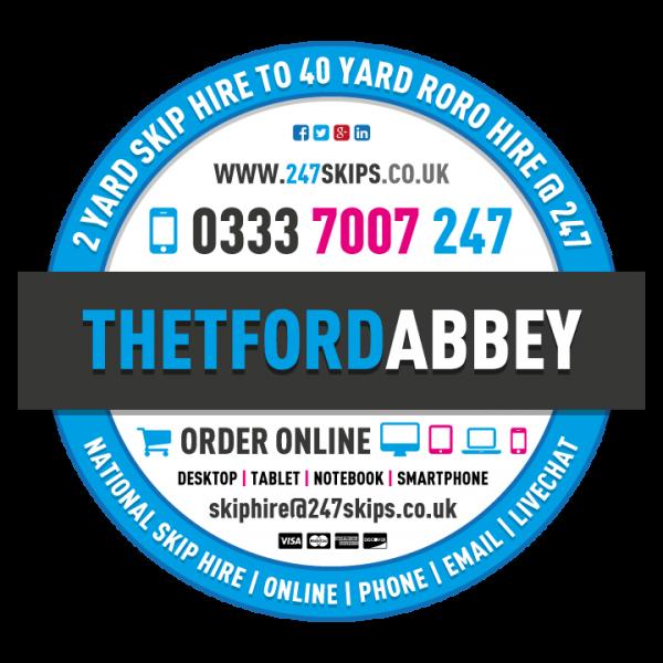Thetford Abbey Skip Hire