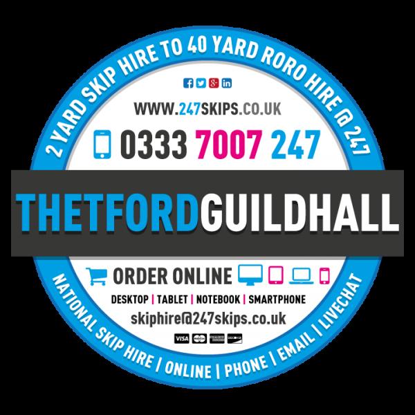Thetford Guildhall Skip Hire