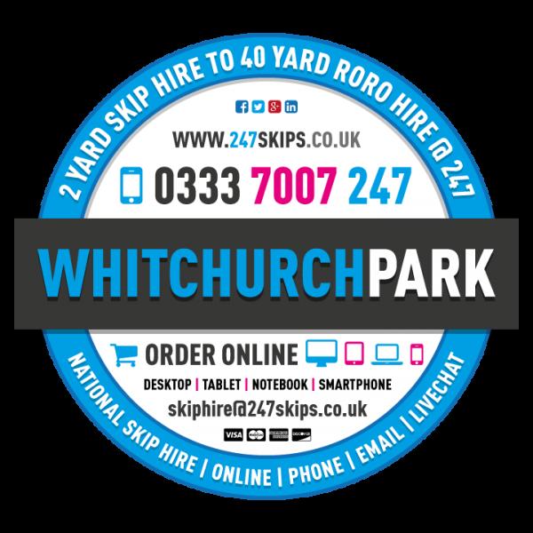 Whitchurch Park Skip Hire